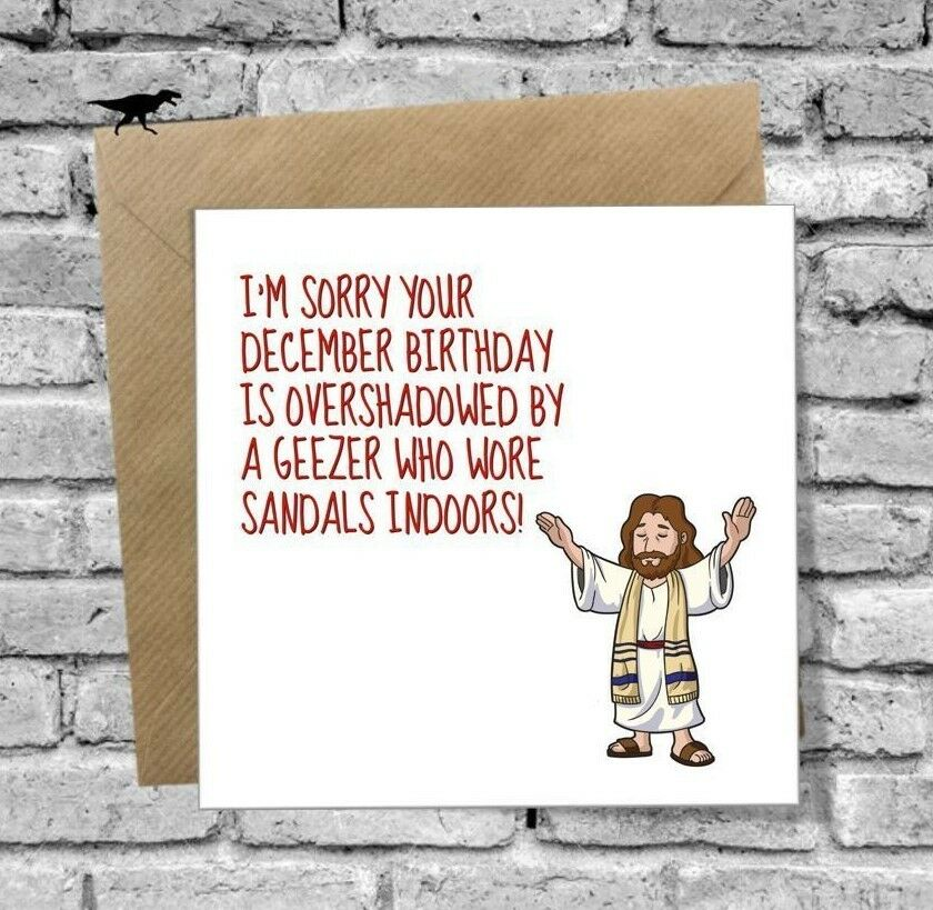 DECEMBER BIRTHDAY GREETINGS CARD FUNNY JESUS HUMOUR BEST FRIEND SISTER BROTHER