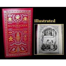 The Nutcracker By Alexandre Dumas ~ Leather Bound Illustrated First Edition