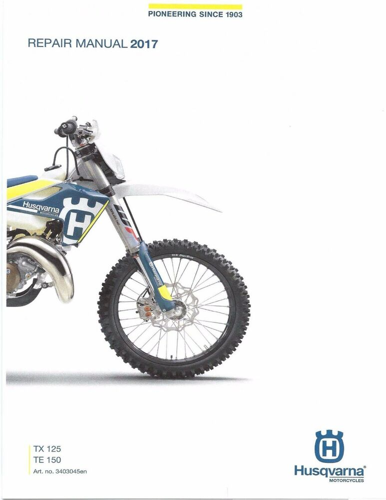 Husqvarna Workshop Service Manual 2017 TX 125 TE 150 EBay