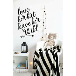 Love Her But Leave Her Wild Wall Decal - Nursery Decor, Woodland Nursery Decal