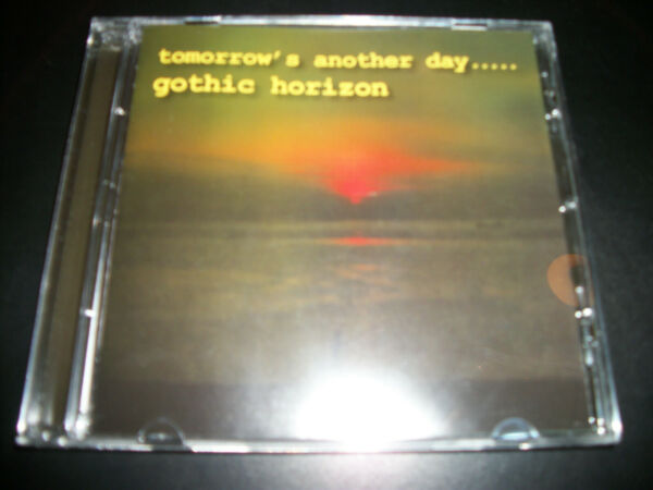 Gothic Horizon ‎– Tomorrow's Another Day..... - CD - 2010 - 2010