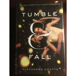 Tumble & Fall - Alexandra Coutts - Hardcover with Dust Jacket