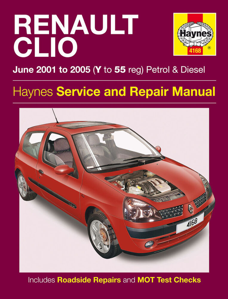 haynes 4168 workshop repair manual renault clio petrol diesel june 01 05 ebay. Black Bedroom Furniture Sets. Home Design Ideas