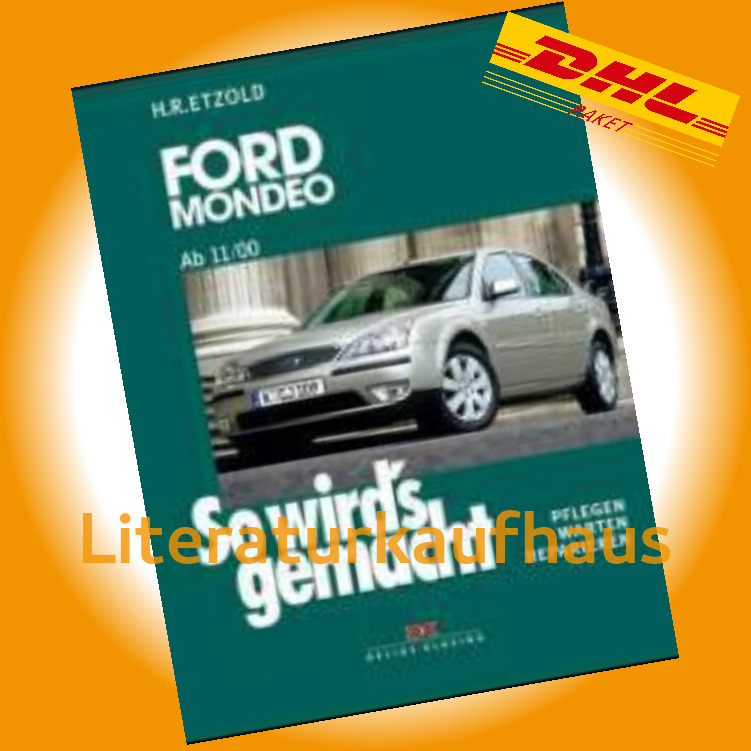 ford mondeo 2000 2007 reparaturanleitung so wirds gemacht etzold handbuch ebay. Black Bedroom Furniture Sets. Home Design Ideas