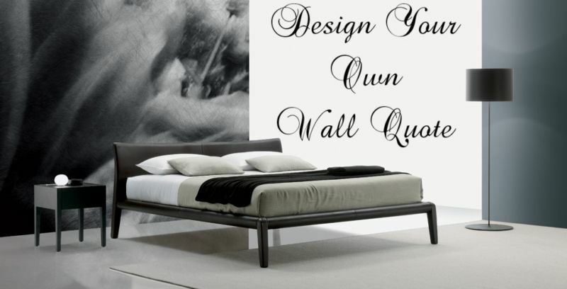 Design Your Own Wall Art Quote- Decor Sticker -15 Words