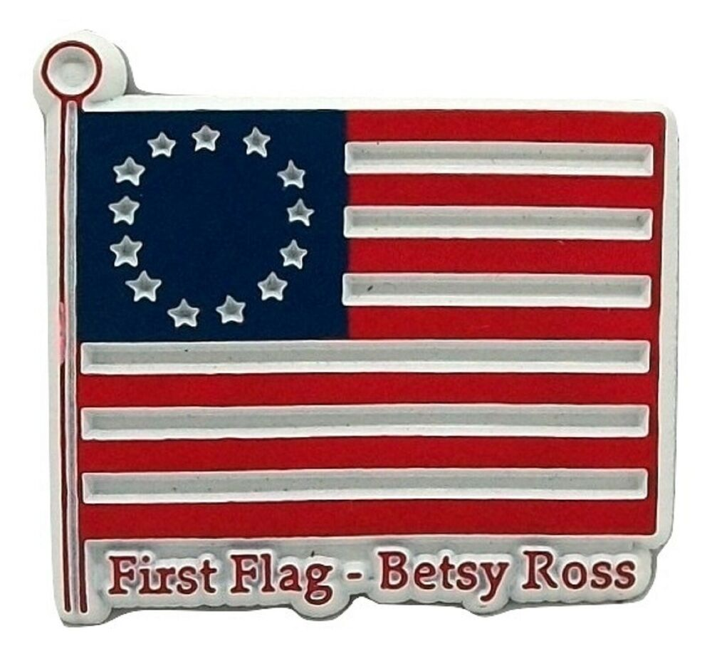 Details about  Betsy Ross First Flag Fridge Magnet