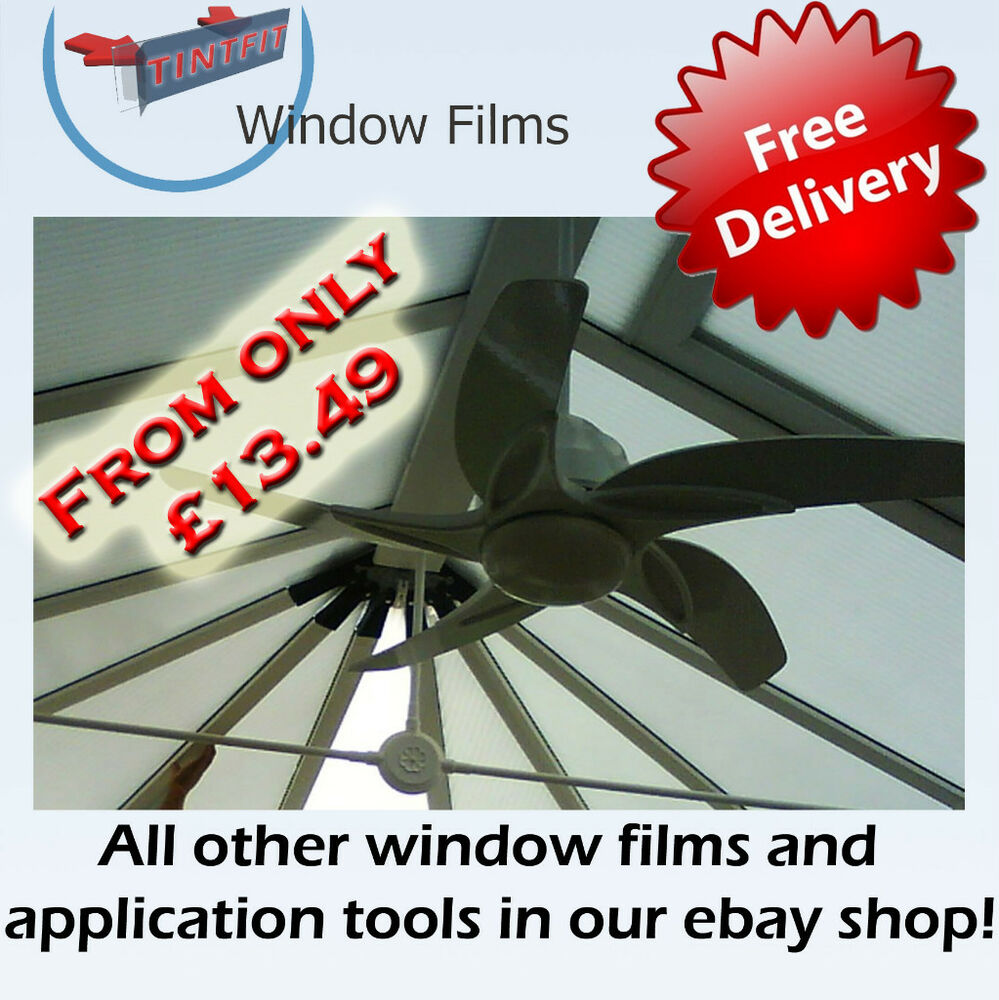 Conservatory Roof Coolkote Window Tint Tinting Film Ebay