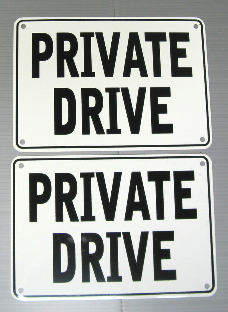 Quot Private Drive Quot Warning Sign 2 Sign Set Metal Ebay