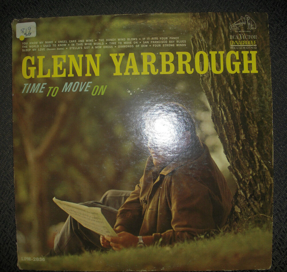 Glenn Yarbrough Vinyl Lp Time To Move On Rca Lpm2836
