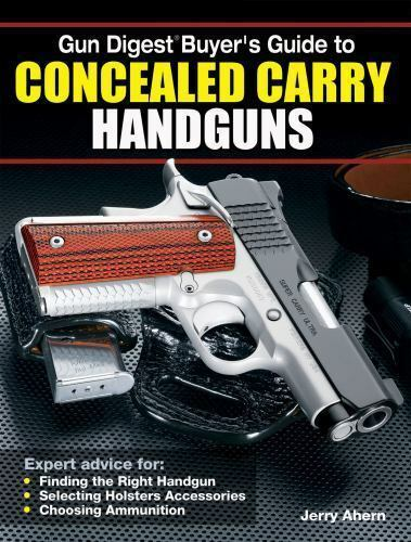 Buyer S Guide To Wardrobes: Gun Digest Buyer's Guide To Concealed-Carry Handguns Guns