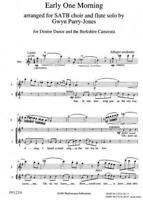 Parry-Jones: Early one morning - SATB Vocal Score  Choral mixed Voices PP123V