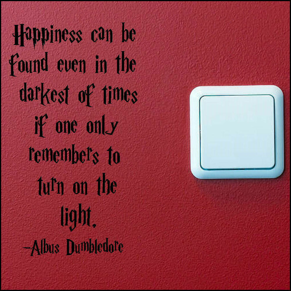 Wall Quotes With Lights : HARRY POTTER QUOTE TURN LIGHT SWITCH ON WALL ART STICKER CHOICE SIZES A5 A4 A3 eBay