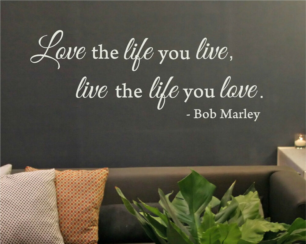 Love the life you live bob marley rasta reggae wall for Love decorations for the home