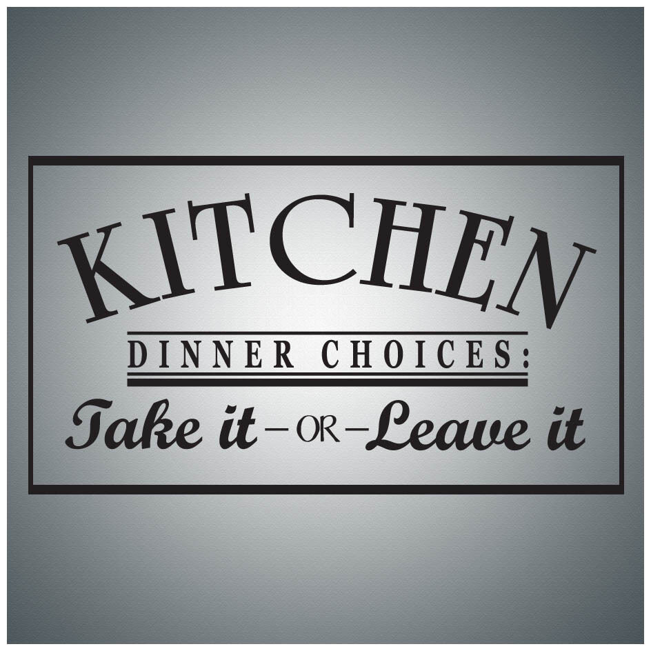 Kitchen Wall Sayings Vinyl Lettering: Kitchen Dinner Choices Take It...WALL QUOTE DECAL VINYL LETTERING SAYING