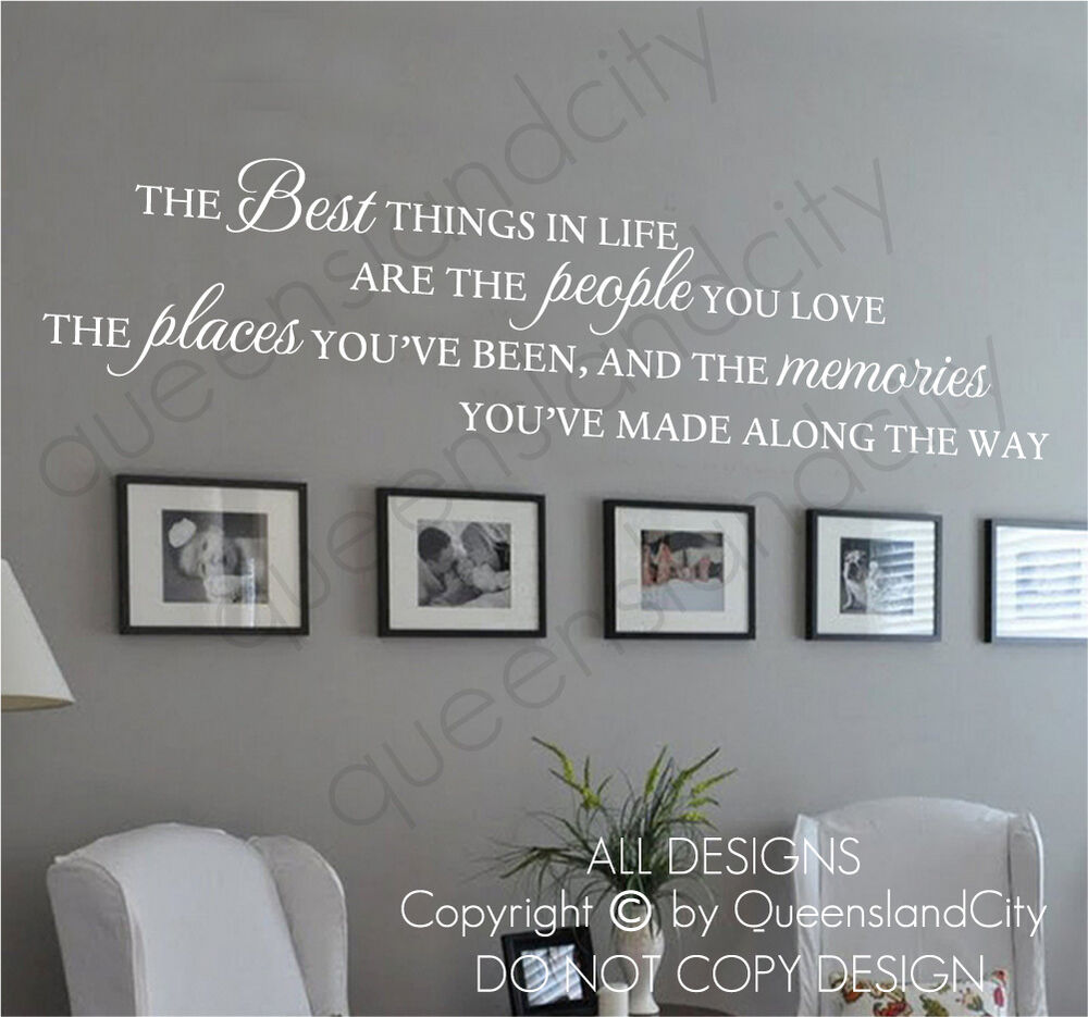 The best things in life love memories wall quote home for The best of family decals for walls