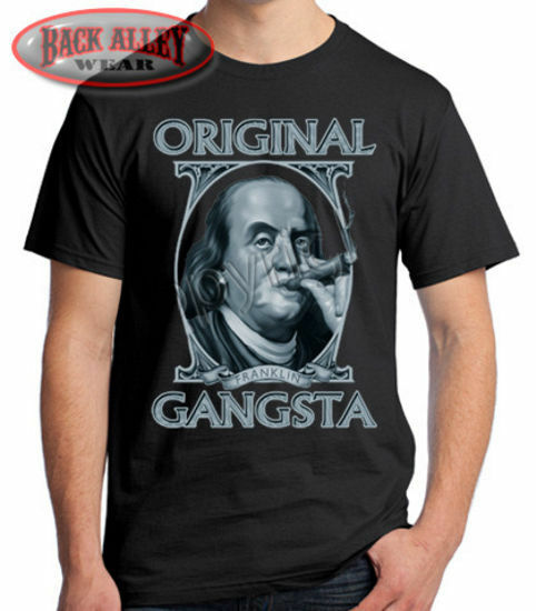 Original Gangsta T Shirt Benjamin Franklin M 3xl Cigar 100