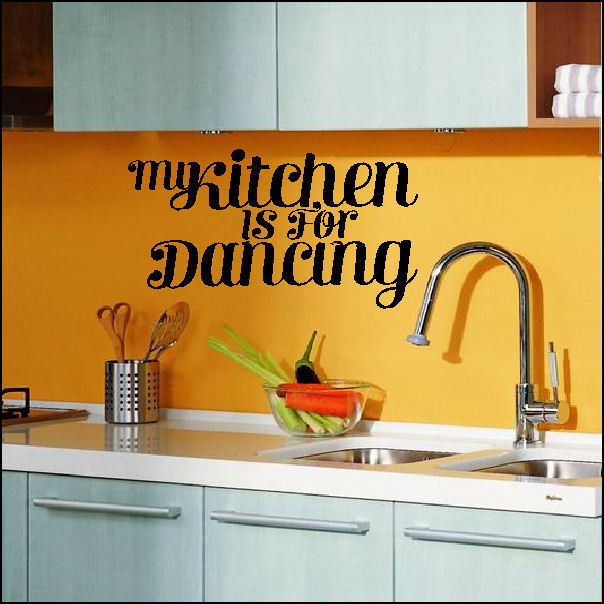Large My Kitchen Is For Dancing Wall Quote Sticker Art