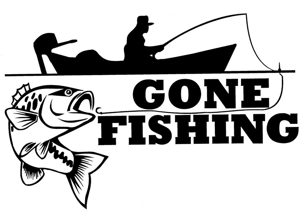 gone fishing 1 sticker decal brand new for car trailer