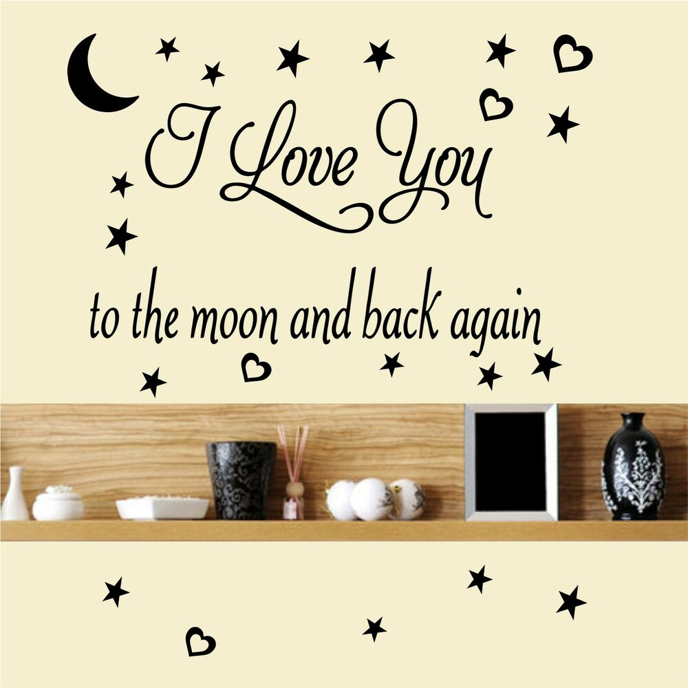 i love you to the moon and back again wall art decal. Black Bedroom Furniture Sets. Home Design Ideas