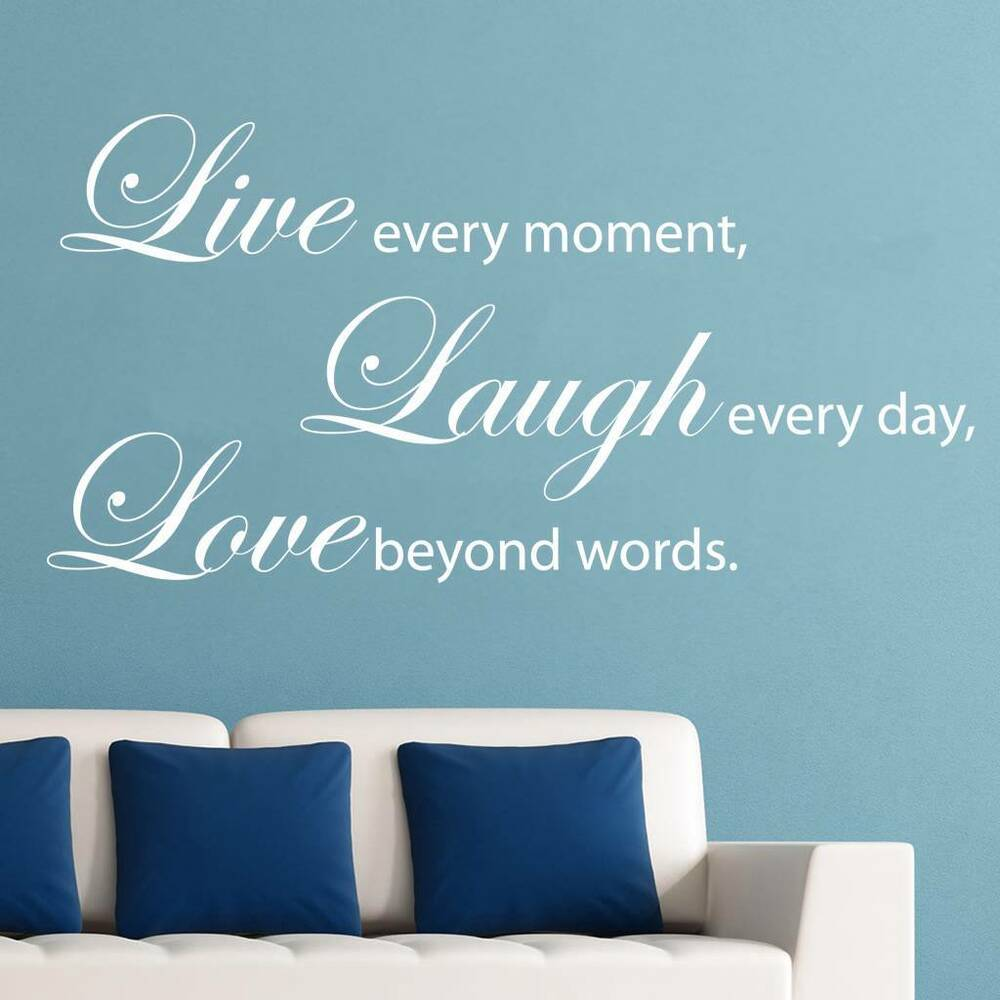 Love Wall Quotes: LIVE EVERY MOMENT LAUGH LOVE Quote Decal WALL STICKER Art