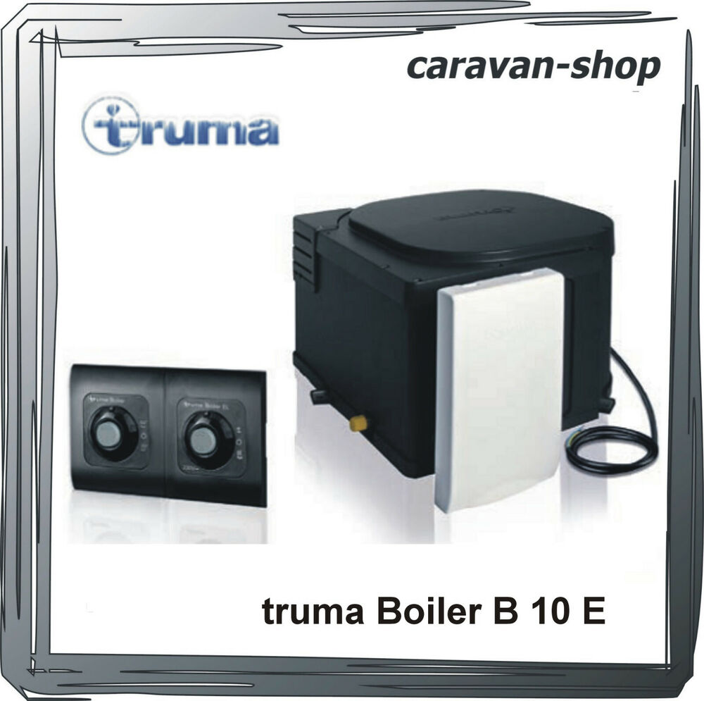 truma boiler b 10 el gasboiler 10 l mit elektroheizstab f r wohnmobil caravan ebay. Black Bedroom Furniture Sets. Home Design Ideas