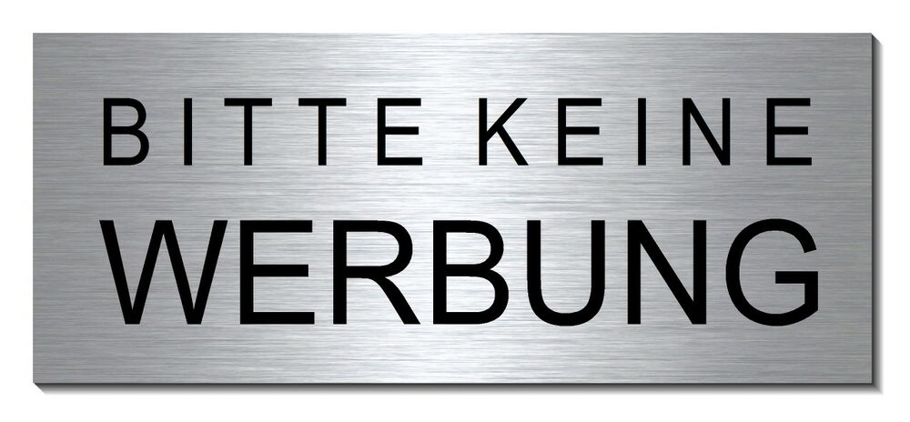 keine werbung alu schild 60 x 25 mm briefkasten t rschild warnschild hinweis ebay. Black Bedroom Furniture Sets. Home Design Ideas