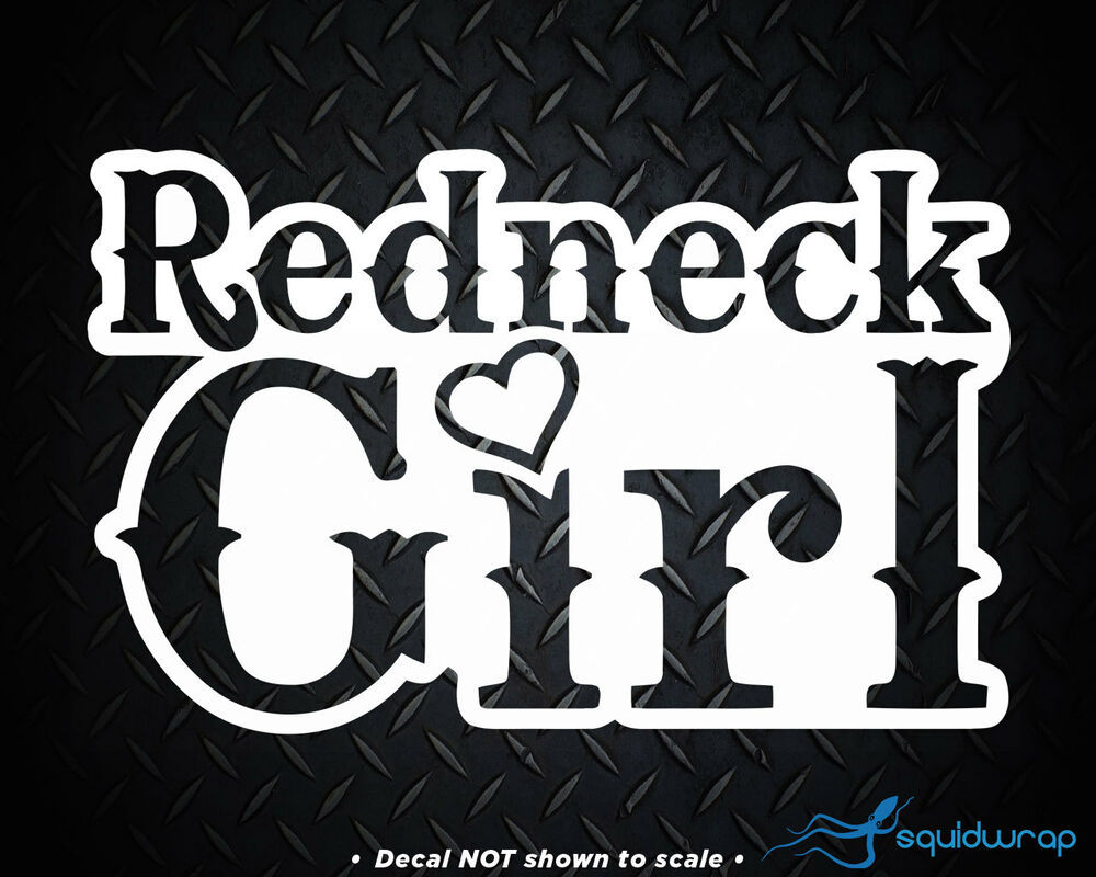 Redneck Girl Cowgirl Love Girly Heart Car Decal Laptop