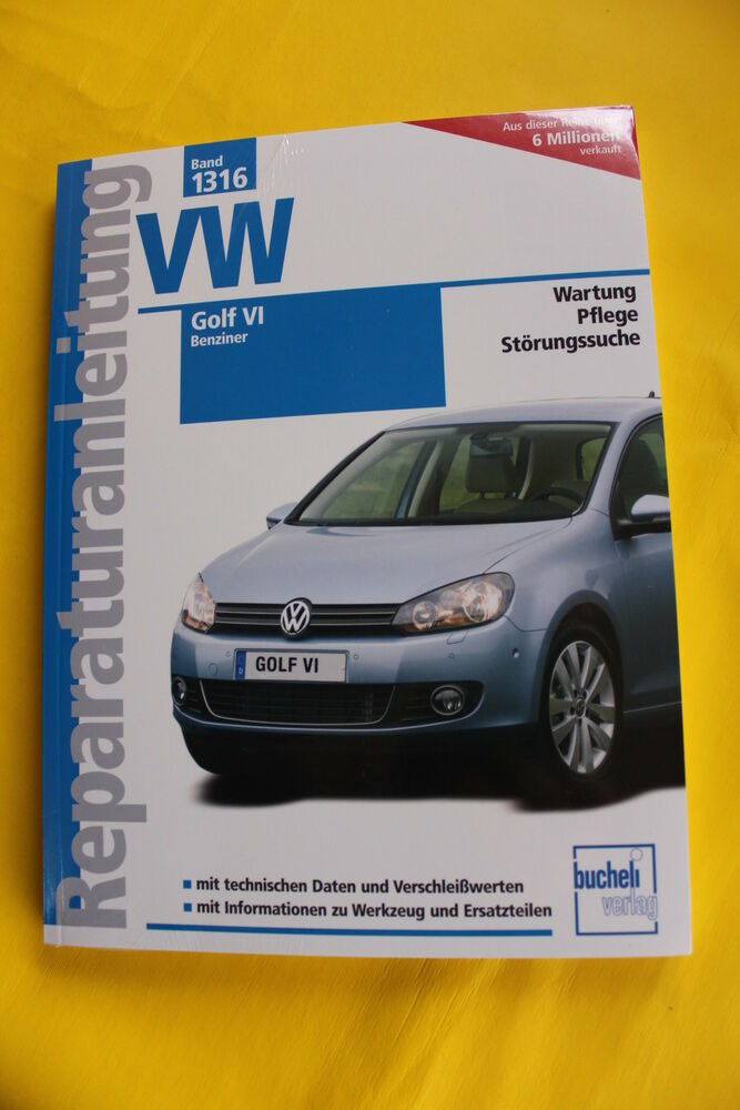 vw golf 6 vi benziner reparaturanleitung handbuch 9783716821558 ebay. Black Bedroom Furniture Sets. Home Design Ideas