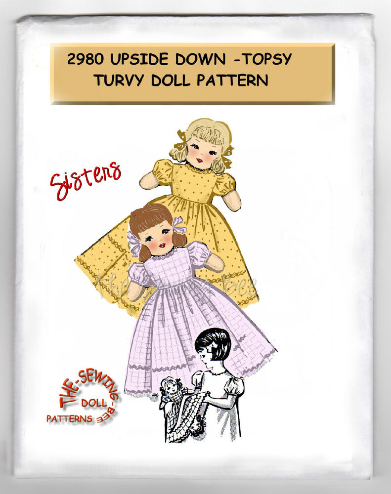 Knitting Pattern For Upside Down Doll : Sisters dolls Upside Down - Topsy Turvy Rag Doll - Cloth Pattern # 2980 vinta...