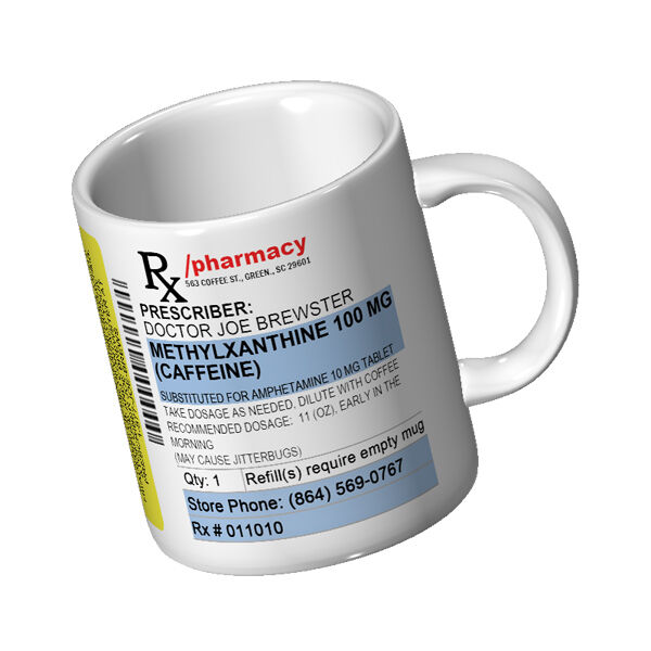 Prescription Coffee Mug Really Funny Mug 11 Oz Ceramic Mug