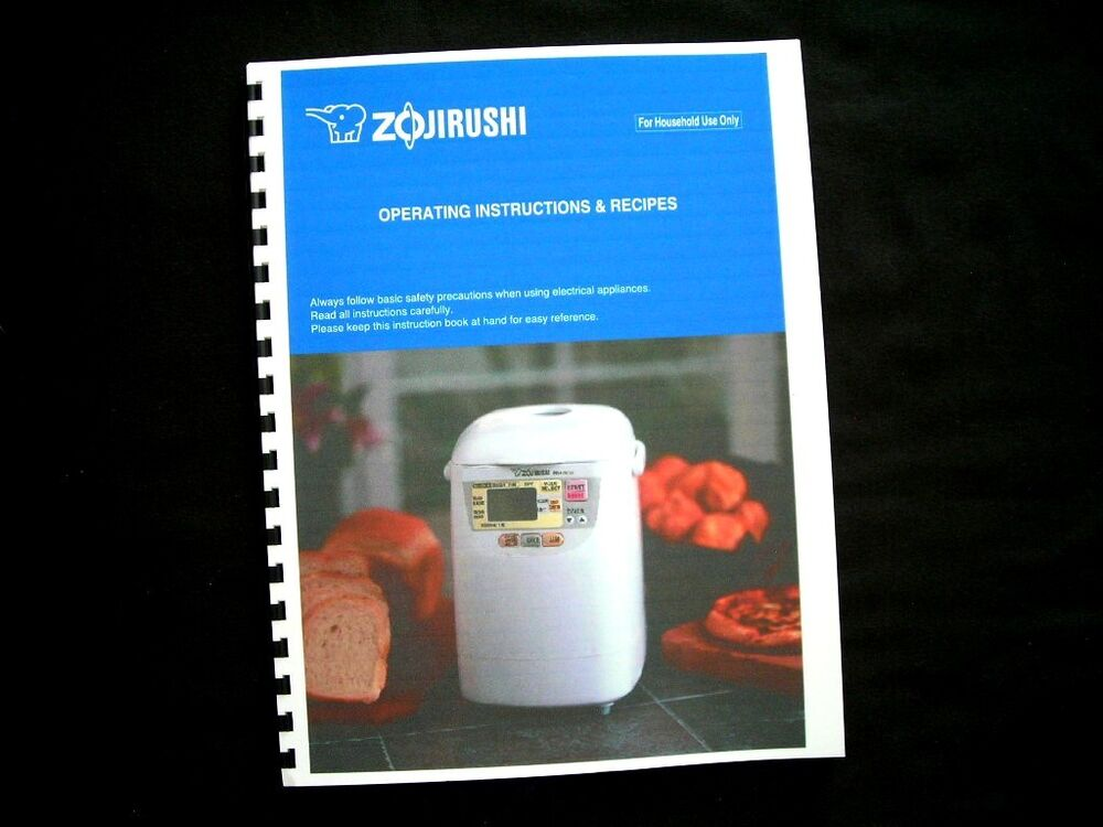 Zojirushi Bread Maker Machine Directions Instruction ...