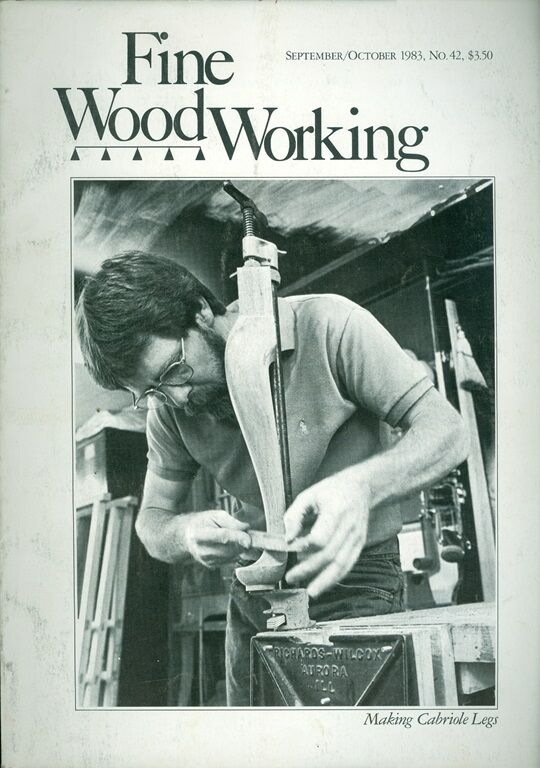 1983 Fine Woodworking Magazine: Making Cabriole Legs/Designing Trestle ...
