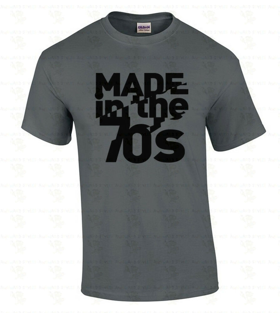Made in the 70 39 s men 39 s t shirt retro college birthday gift for T shirts for college guys