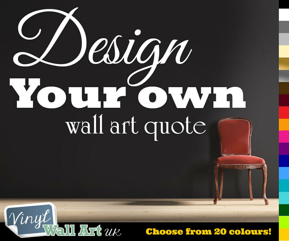 Wall Art Quotes Create Your Own : Personalised vinyl wall art sticker decal create your