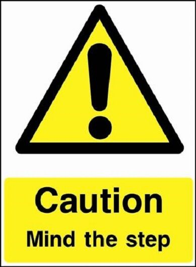 Caution Mind The Step Danger Warning Sign Stickers