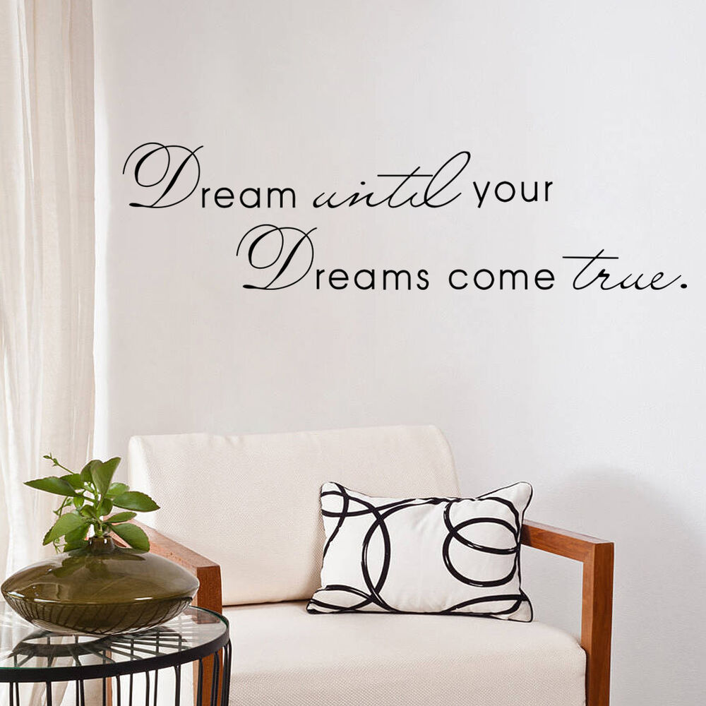 Wall Decals Quotes: Dream Until Your Dreams Come True Vinyl Wall Decal Quote