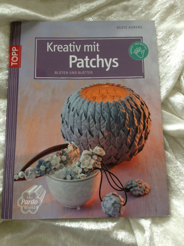 topp kreativ mit patchys bl ten und bl tter vorlagen buch ebay. Black Bedroom Furniture Sets. Home Design Ideas