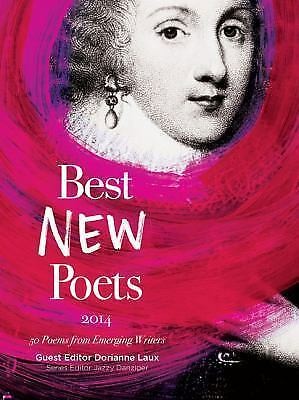 Best new poets 2014 50 poems from emerging writers by dorianne laux