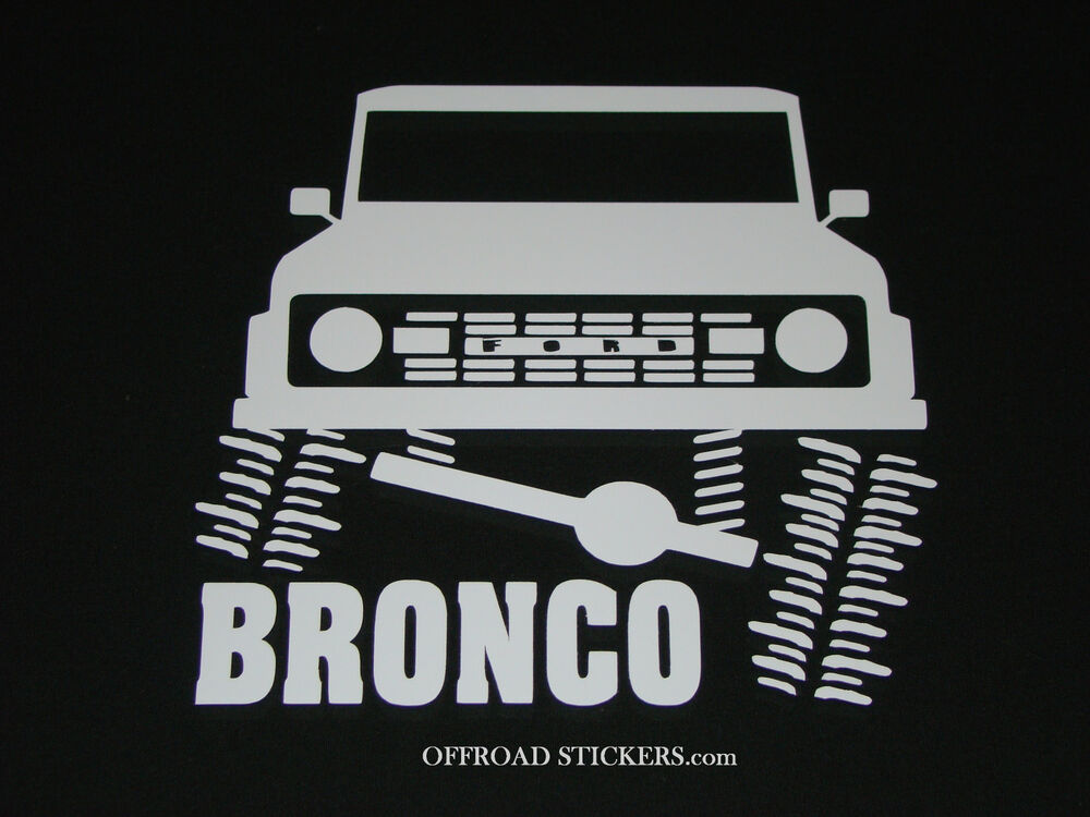 Old Ford Trucks Decals : Early ford bronco flexing classic sticker decal ebay