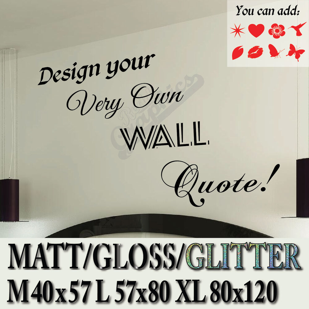 Glitter design own quote custom text personalised vinyl for Design your own wall mural