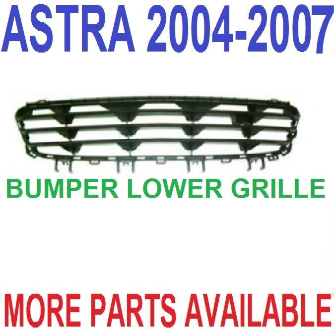 2004-2007 VAUXHALL ASTRA H MK5 PRE FACELIFT FRONT BUMPER LOWER ...