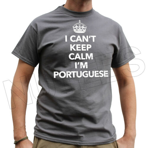 I Can't Keep Calm I'm Portuguese Funny Mens Ladies T-Shirts Vests S-XXL Size