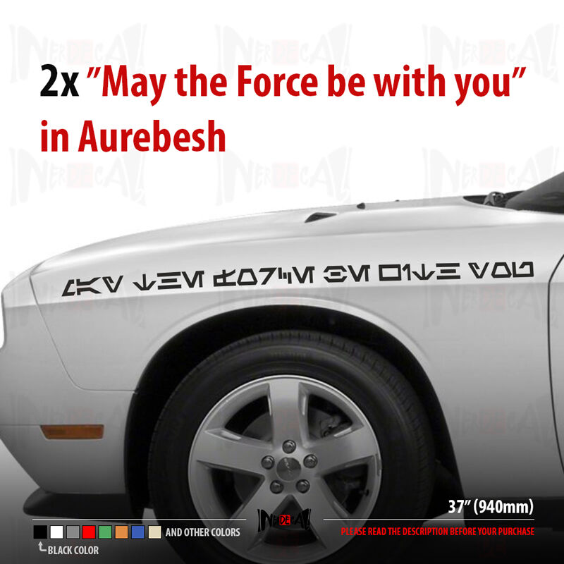 May The Force Be With You In Aurebesh Language Star Wars Car Vinyl