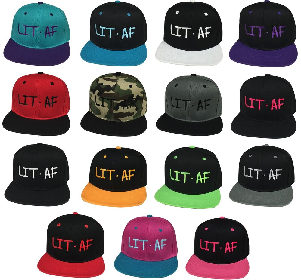 68ff24de62d Hip Trendy LIT AF Embroidered Flat Bill Snapback Cap Hats Many Styles  Available