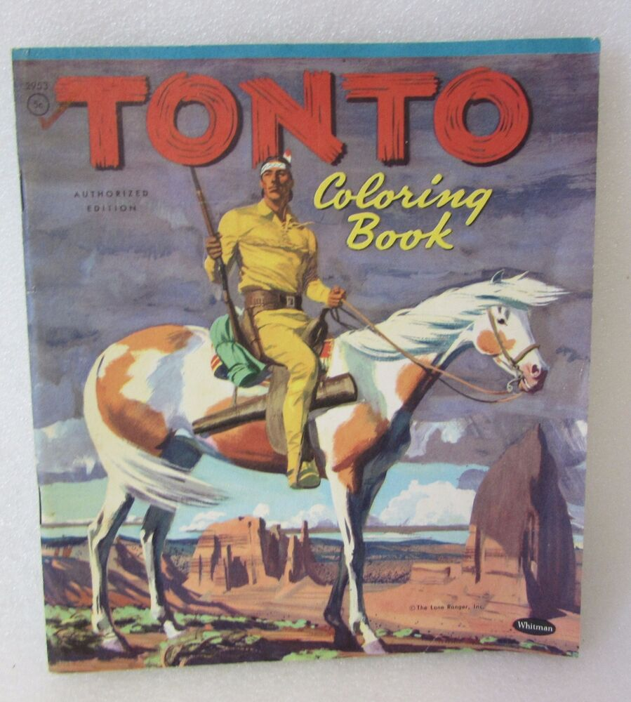 Whitman hot wheels coloring book - Tonto Indian Lone Ranger Coloring Book Story 1957 Whitman Publishing Ebay