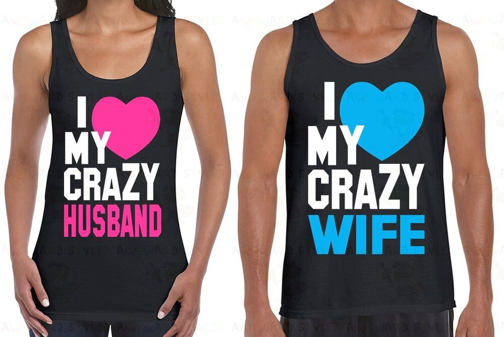 c41fb0f49b5c8f Details about I Love My Crazy Husband and Wife Couple TANK TOP Valentine s  Day Gift T-shirt B