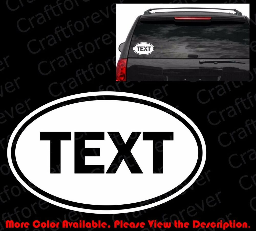 Free Your Text Oval Vinyl Decal Car Window Bumper Sticker