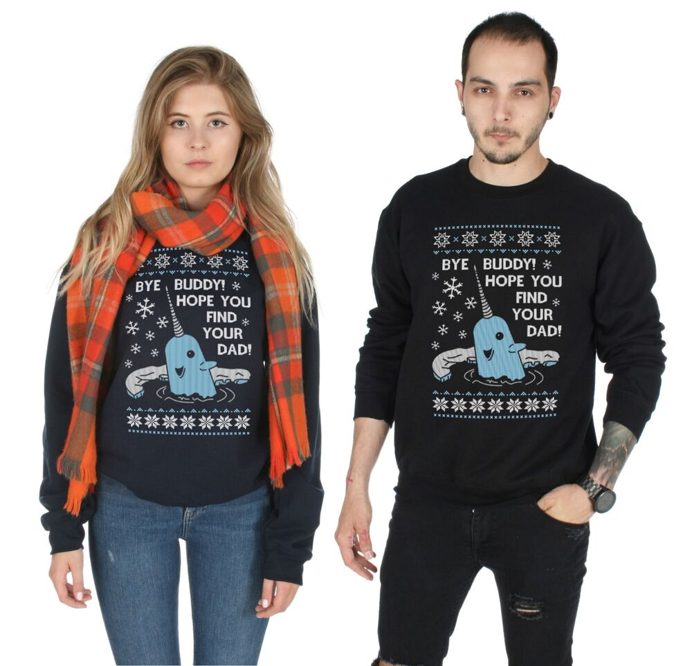 Bye Buddy Hope You Find Your Dad Christmas Sweater Top Jumper