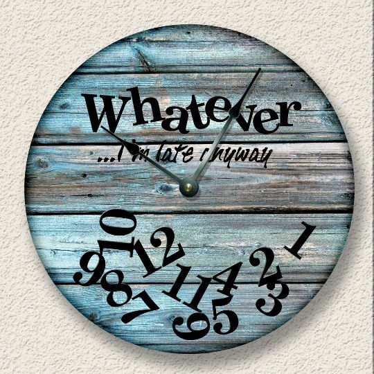 Whatever I M Late Anyway Wall Clock Rustic Cabin Beach