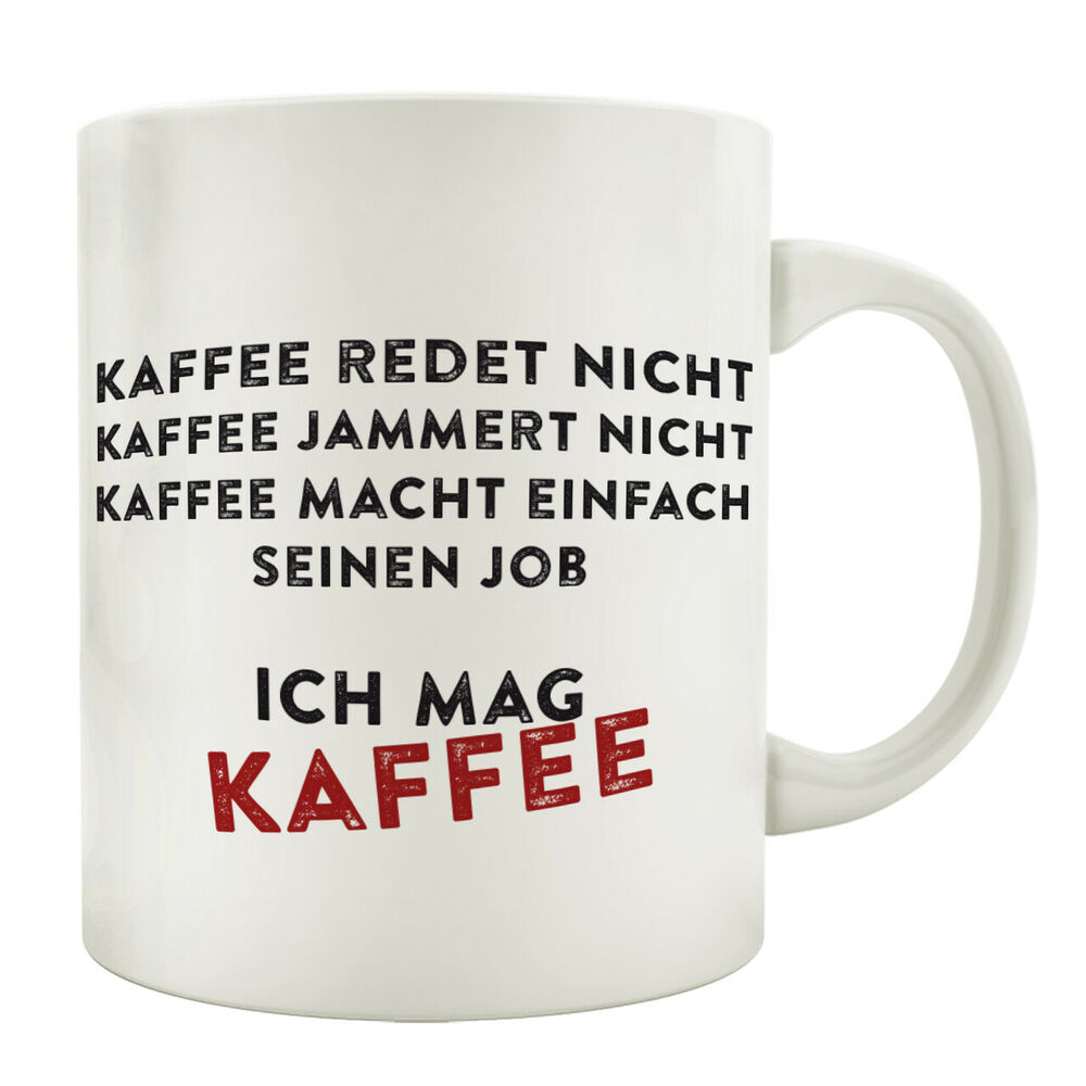 tasse mit spruch kaffee redet nicht kaffeebecher geschenk. Black Bedroom Furniture Sets. Home Design Ideas